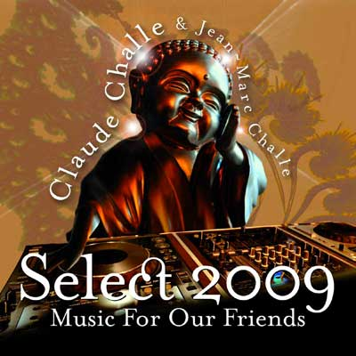 Claude Challe Selection 2009